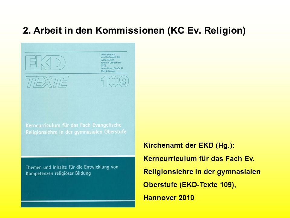 2. Arbeit in den Kommissionen (KC Ev. Religion)
