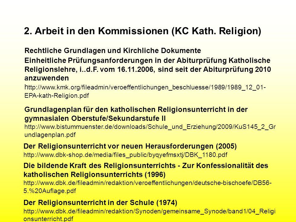 2. Arbeit in den Kommissionen (KC Kath. Religion)