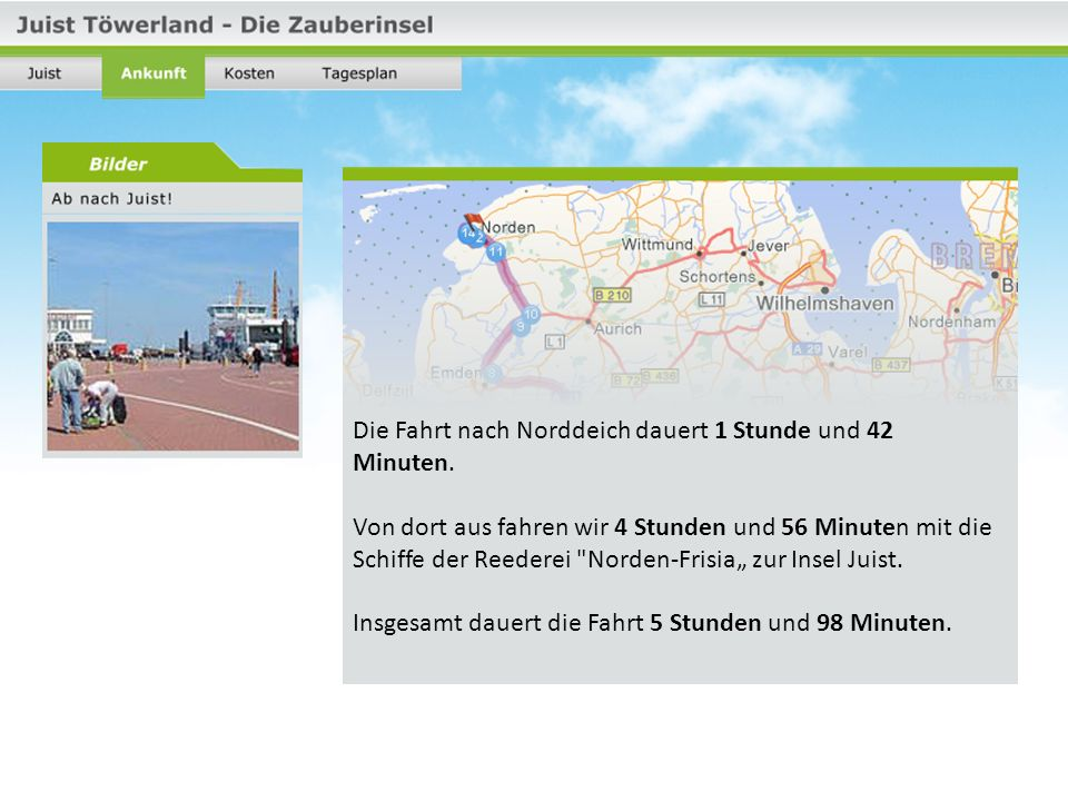 Die Fahrt nach Norddeich dauert 1 Stunde und 42 Minuten.