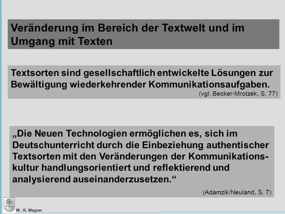Veränderung im Bereich der Textwelt und im Umgang mit Texten
