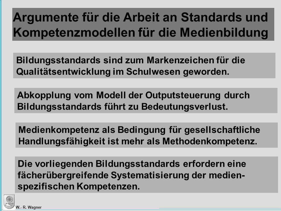 Argumente für die Arbeit an Standards und Kompetenzmodellen für die Medienbildung