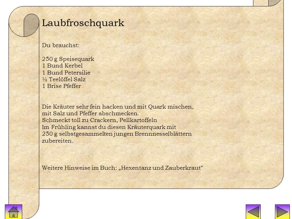 Laubfroschquark Laubfroschquark Du brauchst: 250 g Speisequark