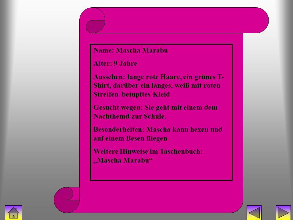 bücherhexe (mascha) Name: Mascha Marabu Alter: 9 Jahre