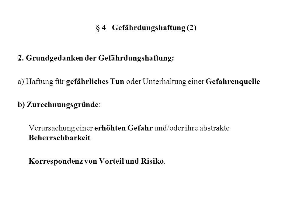 § 4 Gefährdungshaftung (2)