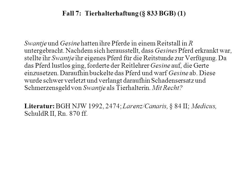 Fall 7: Tierhalterhaftung (§ 833 BGB) (1)