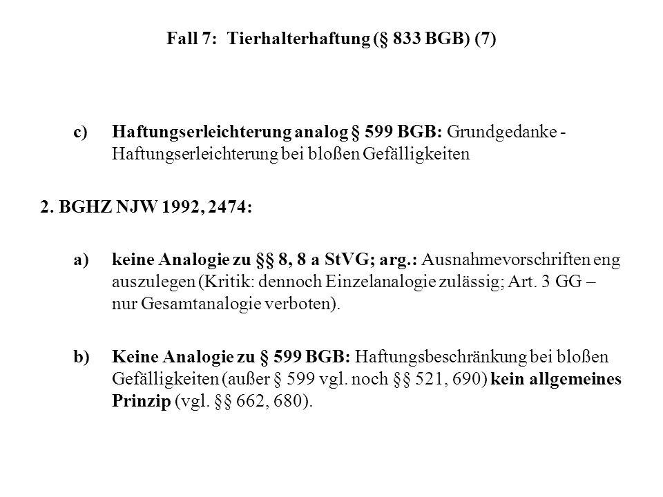 Fall 7: Tierhalterhaftung (§ 833 BGB) (7)