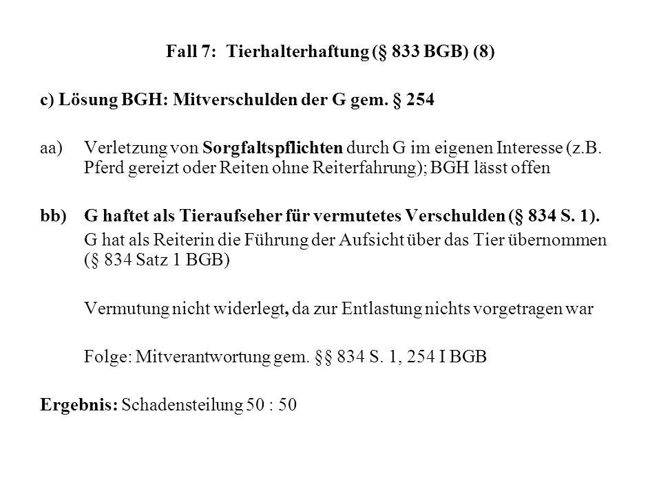 Fall 7: Tierhalterhaftung (§ 833 BGB) (8)