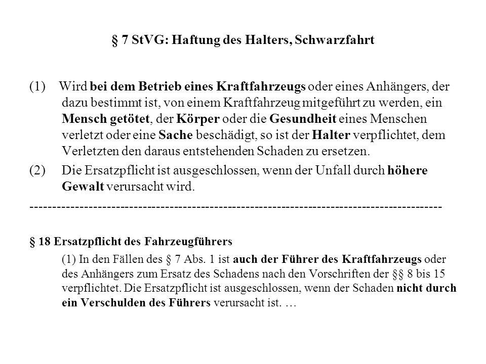 § 7 StVG: Haftung des Halters, Schwarzfahrt