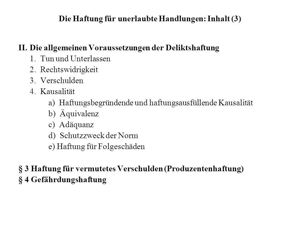 Die Haftung für unerlaubte Handlungen: Inhalt (3)
