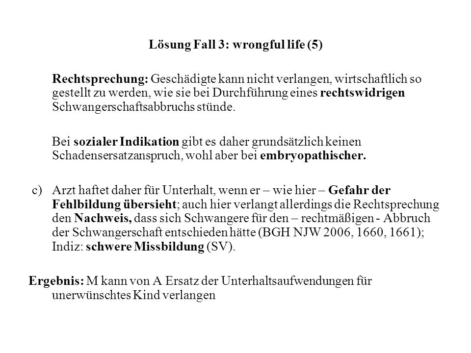 Lösung Fall 3: wrongful life (5)