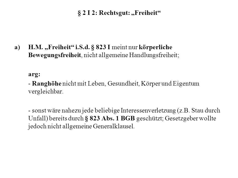 """§ 2 I 2: Rechtsgut: """"Freiheit"""