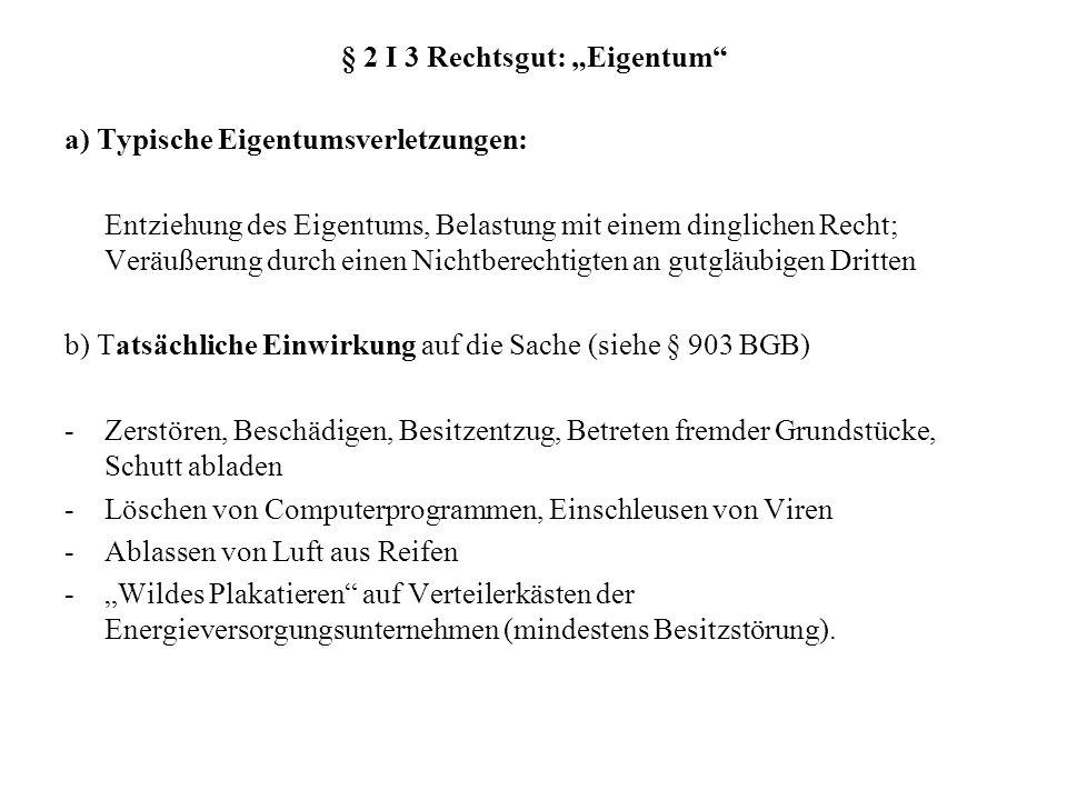 """§ 2 I 3 Rechtsgut: """"Eigentum"""