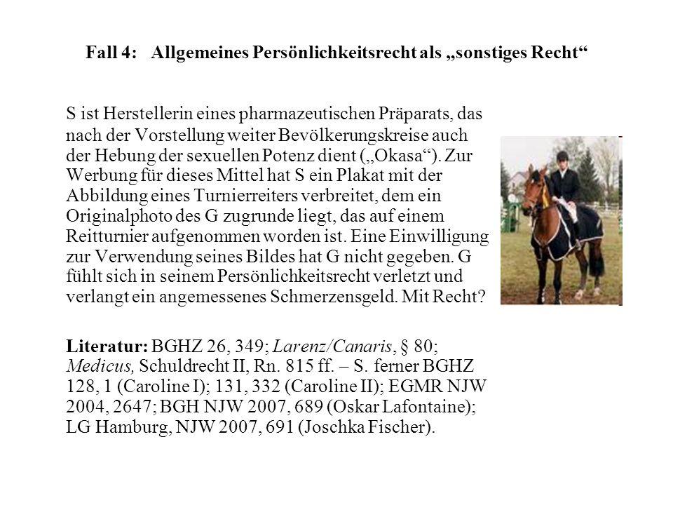 """Fall 4: Allgemeines Persönlichkeitsrecht als """"sonstiges Recht"""