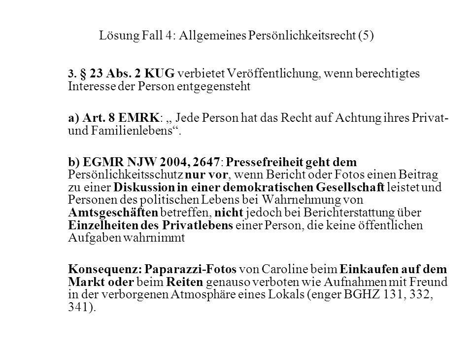 Lösung Fall 4: Allgemeines Persönlichkeitsrecht (5)