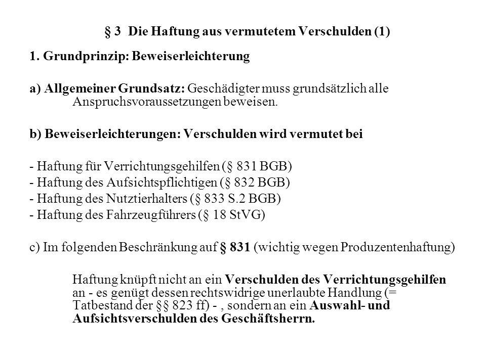 § 3 Die Haftung aus vermutetem Verschulden (1)