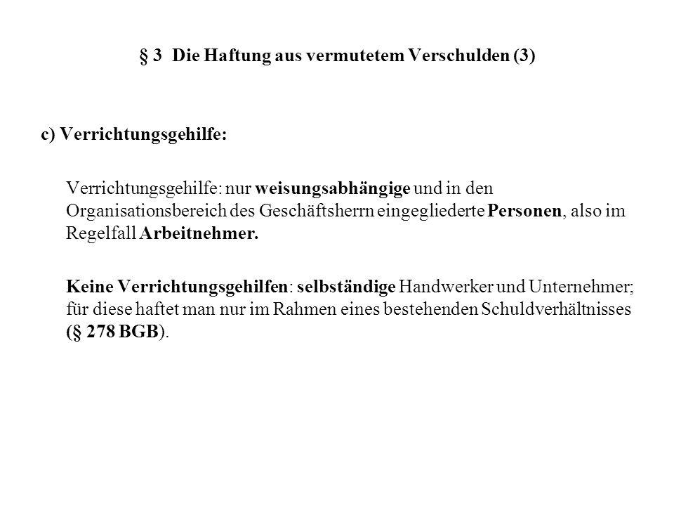 § 3 Die Haftung aus vermutetem Verschulden (3)