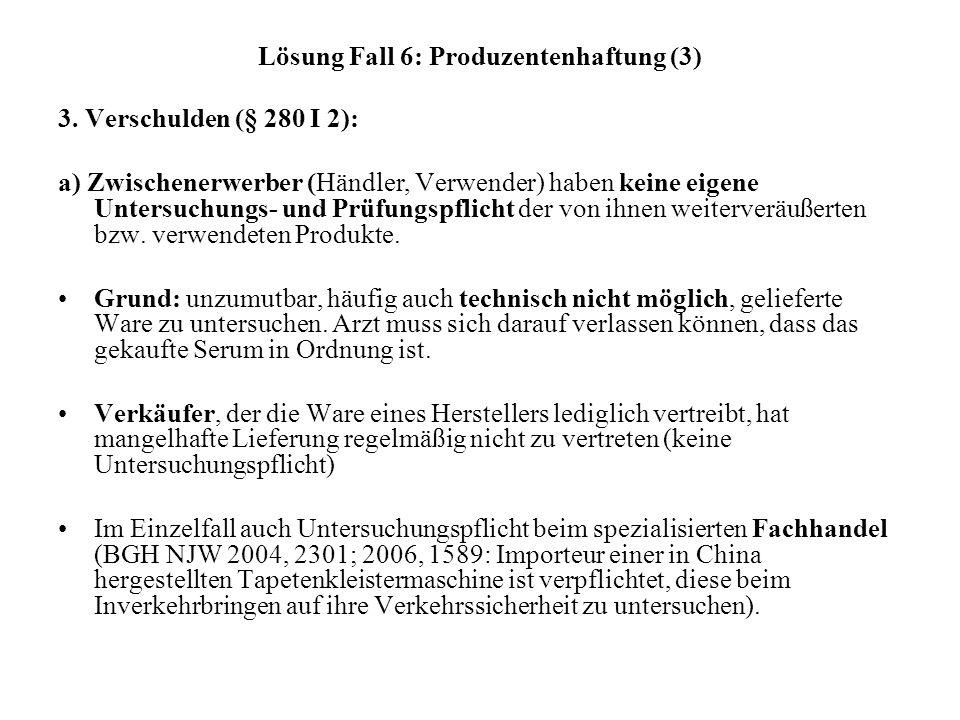 Lösung Fall 6: Produzentenhaftung (3)