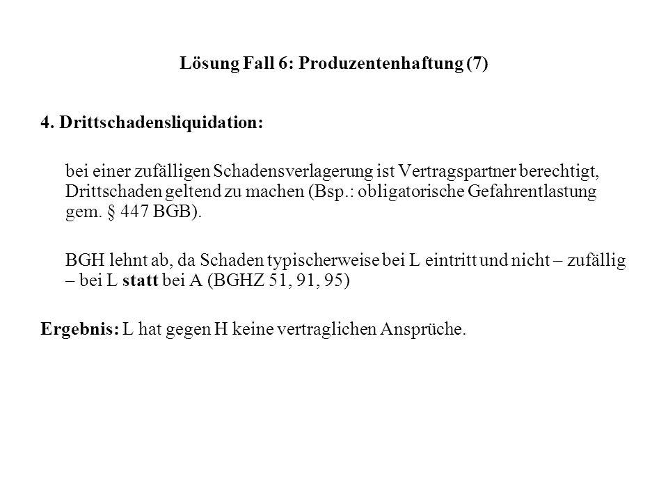 Lösung Fall 6: Produzentenhaftung (7)