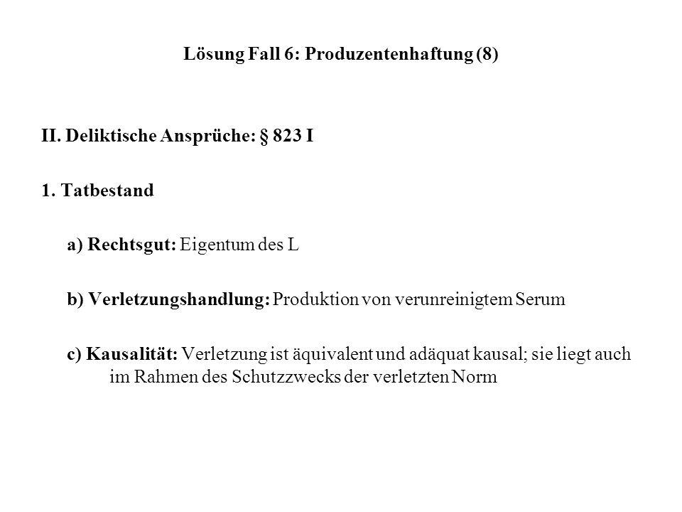 Lösung Fall 6: Produzentenhaftung (8)