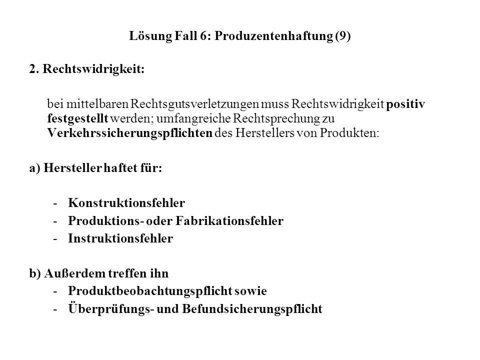 Lösung Fall 6: Produzentenhaftung (9)