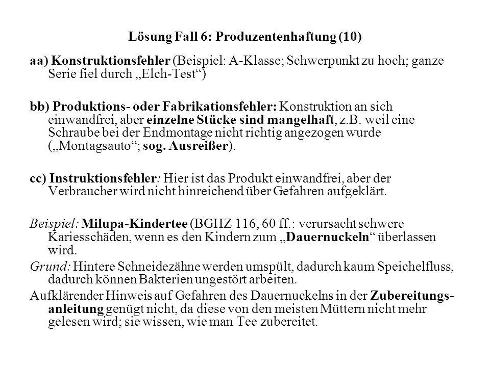 Lösung Fall 6: Produzentenhaftung (10)