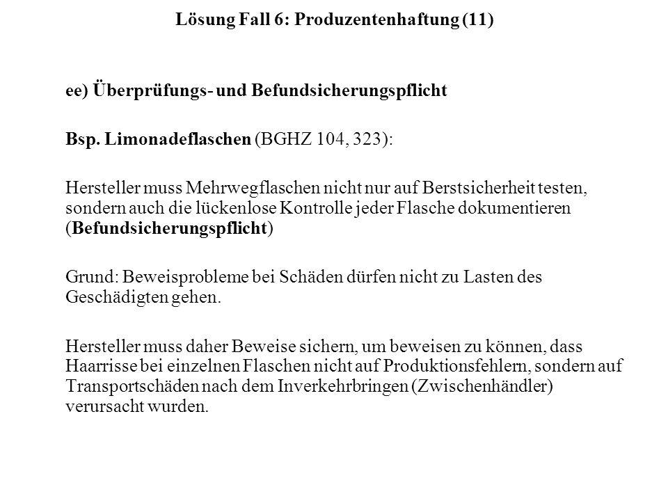 Lösung Fall 6: Produzentenhaftung (11)