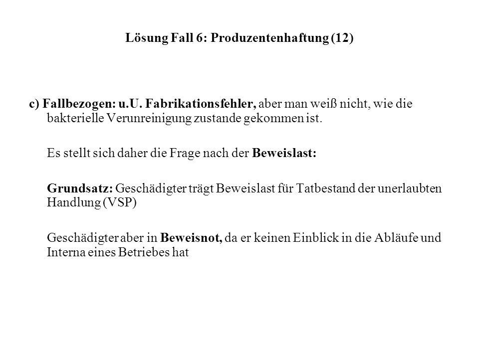 Lösung Fall 6: Produzentenhaftung (12)
