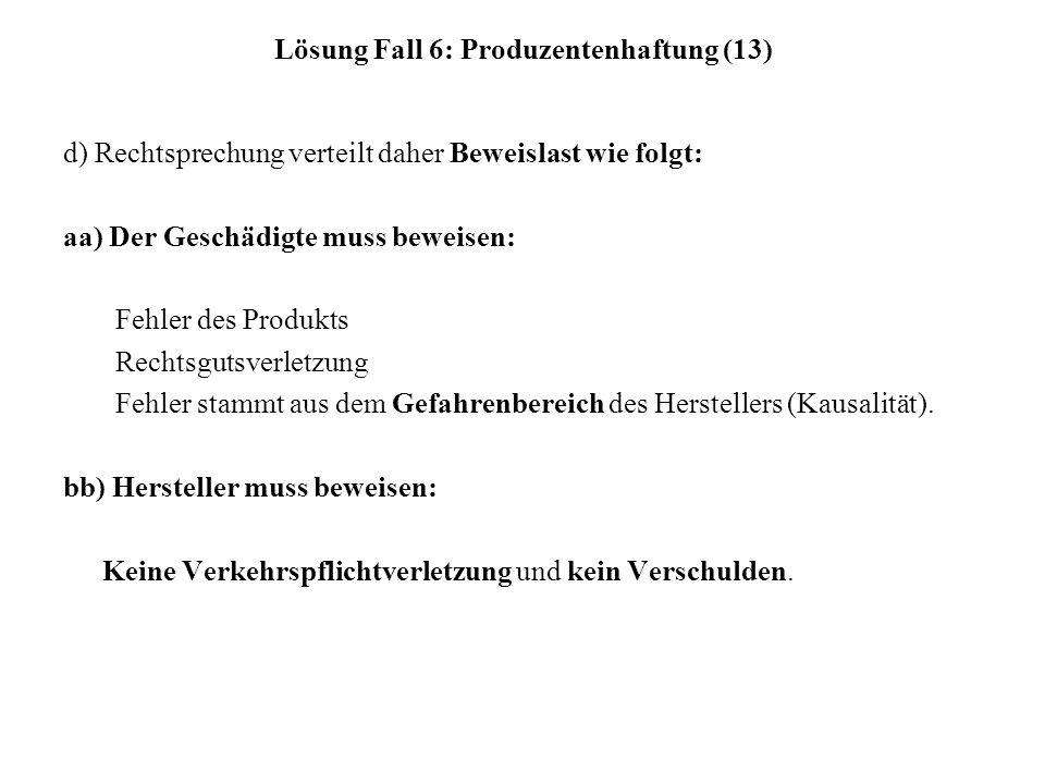 Lösung Fall 6: Produzentenhaftung (13)