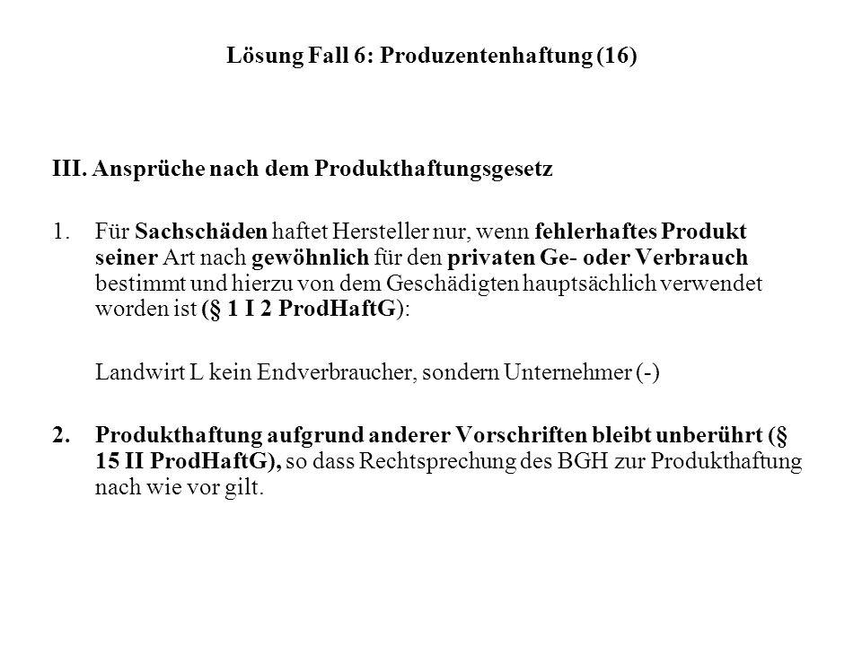 Lösung Fall 6: Produzentenhaftung (16)