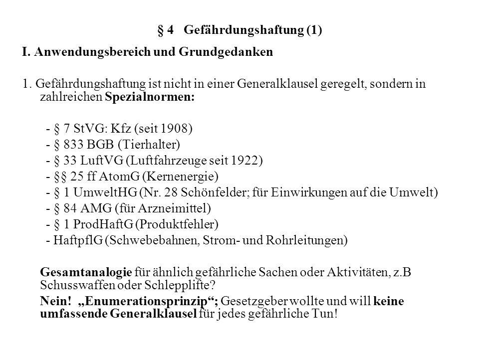 § 4 Gefährdungshaftung (1)