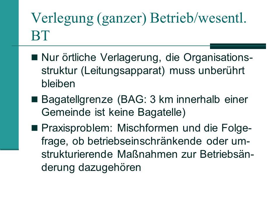 Verlegung (ganzer) Betrieb/wesentl. BT