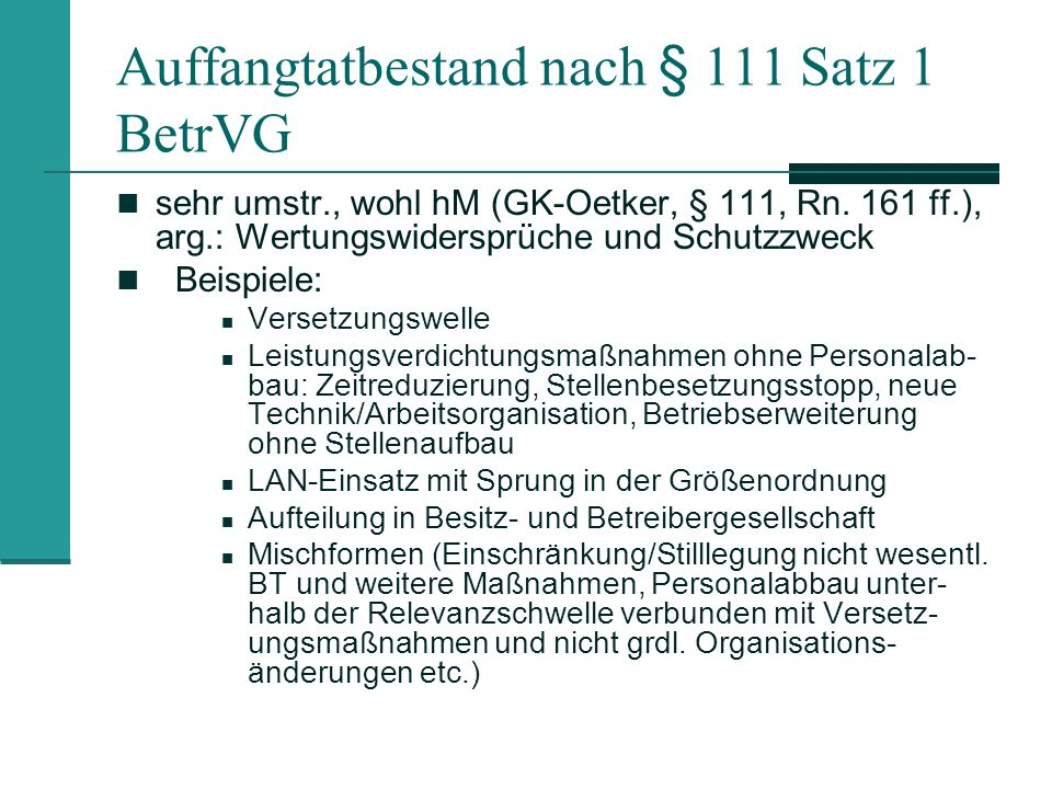 Auffangtatbestand nach § 111 Satz 1 BetrVG