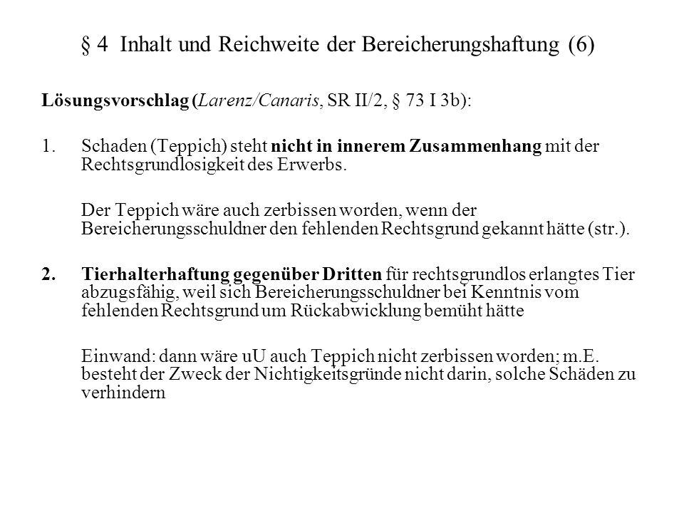 § 4 Inhalt und Reichweite der Bereicherungshaftung (6)