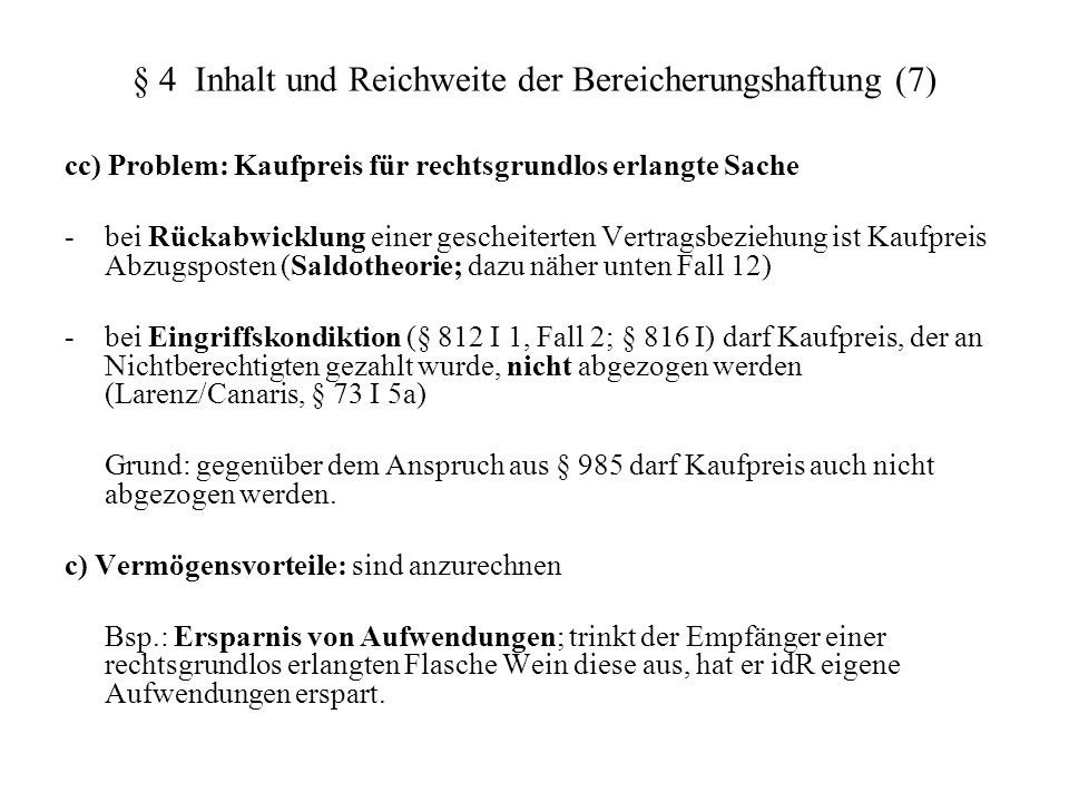 § 4 Inhalt und Reichweite der Bereicherungshaftung (7)