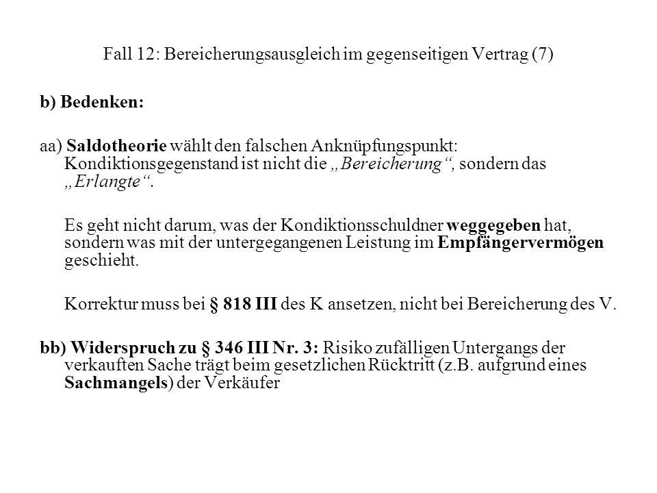 Fall 12: Bereicherungsausgleich im gegenseitigen Vertrag (7)