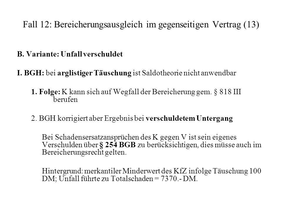 Fall 12: Bereicherungsausgleich im gegenseitigen Vertrag (13)