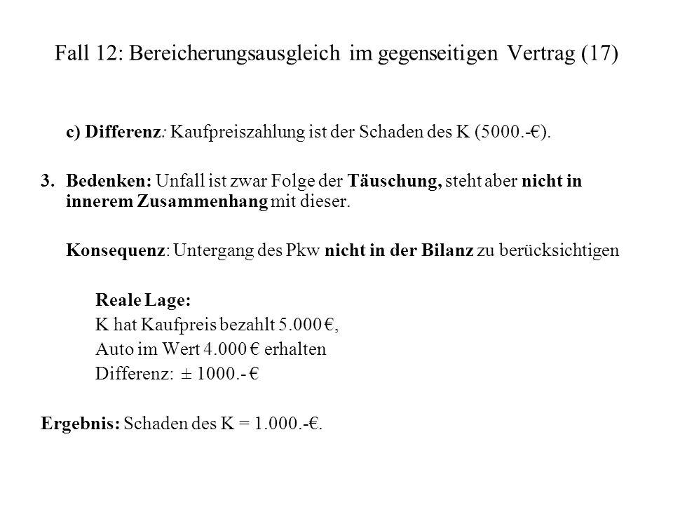 Fall 12: Bereicherungsausgleich im gegenseitigen Vertrag (17)