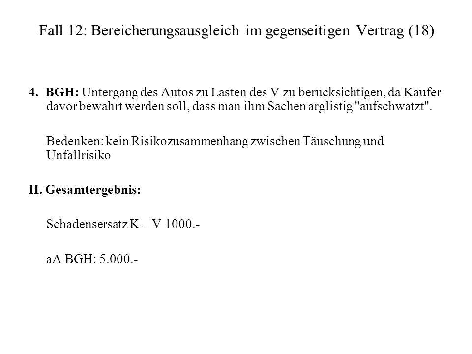 Fall 12: Bereicherungsausgleich im gegenseitigen Vertrag (18)