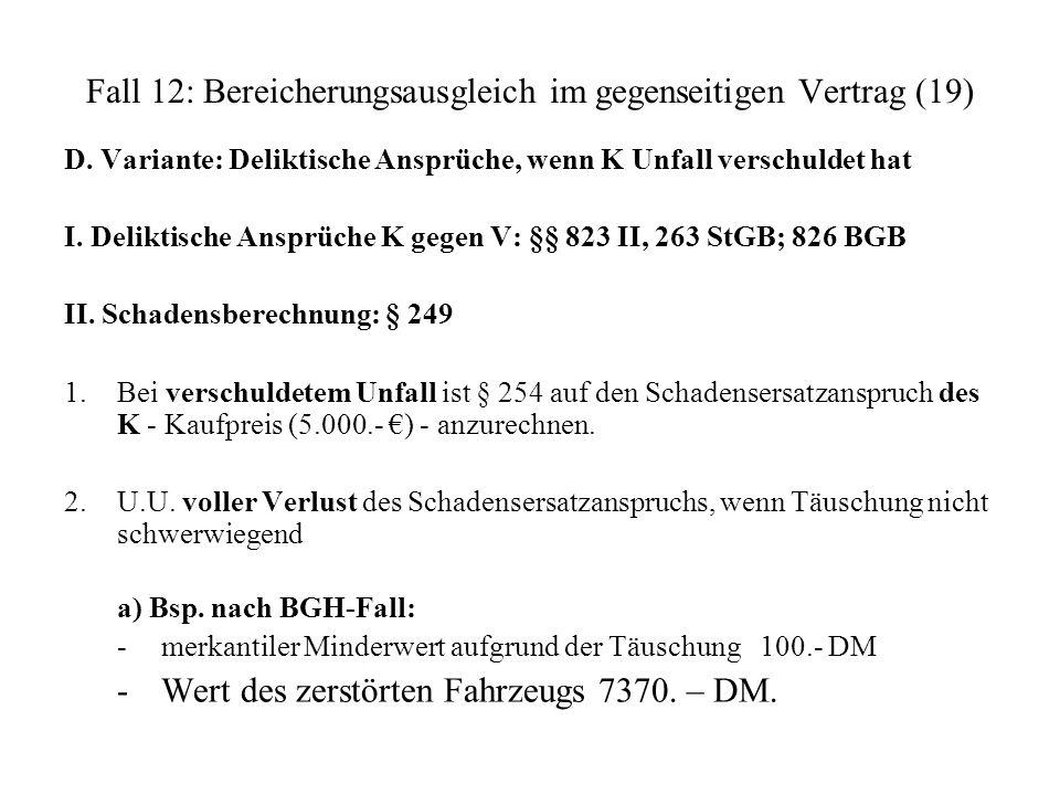 Fall 12: Bereicherungsausgleich im gegenseitigen Vertrag (19)