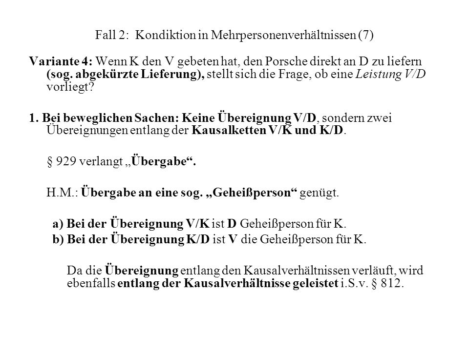 Fall 2: Kondiktion in Mehrpersonenverhältnissen (7)