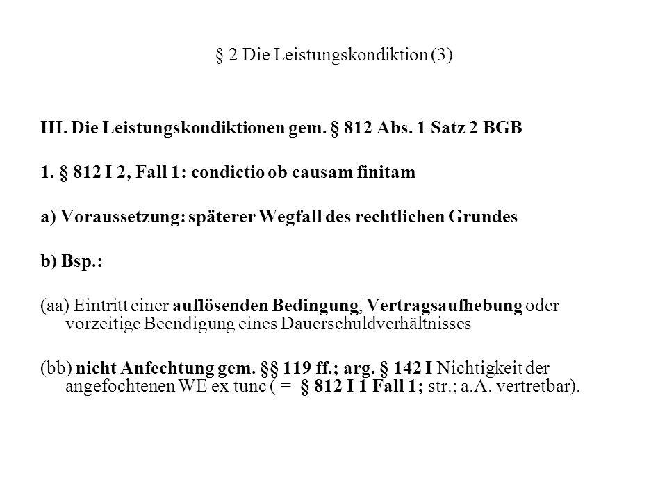 § 2 Die Leistungskondiktion (3)