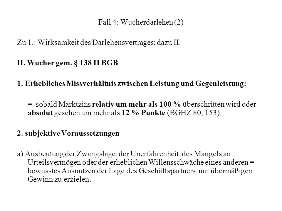 Fall 4: Wucherdarlehen (2)