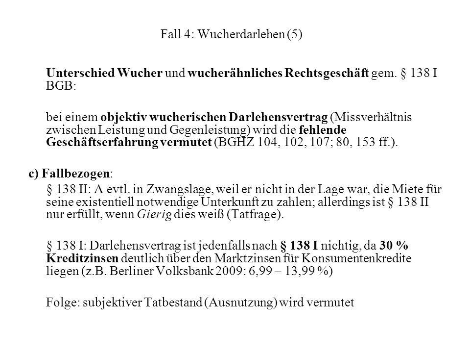 Fall 4: Wucherdarlehen (5)