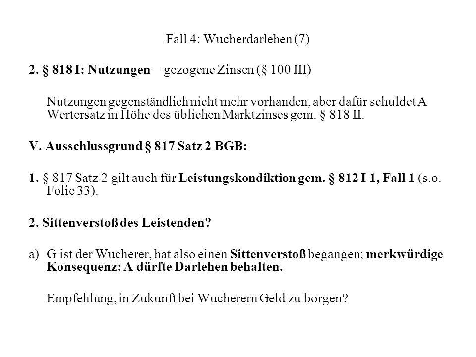 Fall 4: Wucherdarlehen (7)