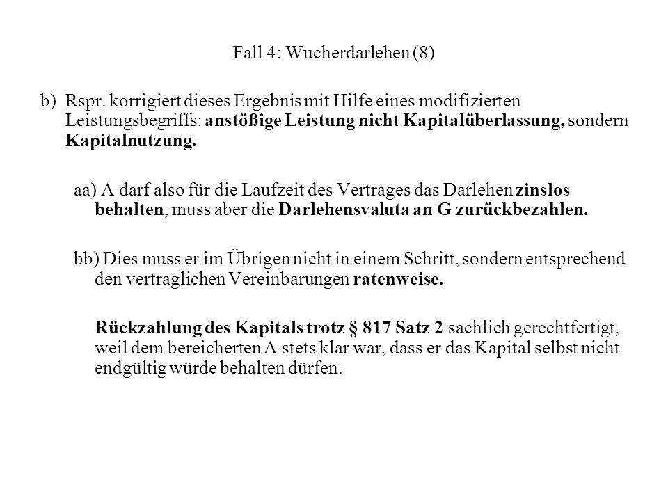 Fall 4: Wucherdarlehen (8)