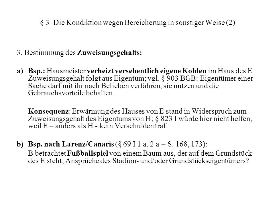 § 3 Die Kondiktion wegen Bereicherung in sonstiger Weise (2)
