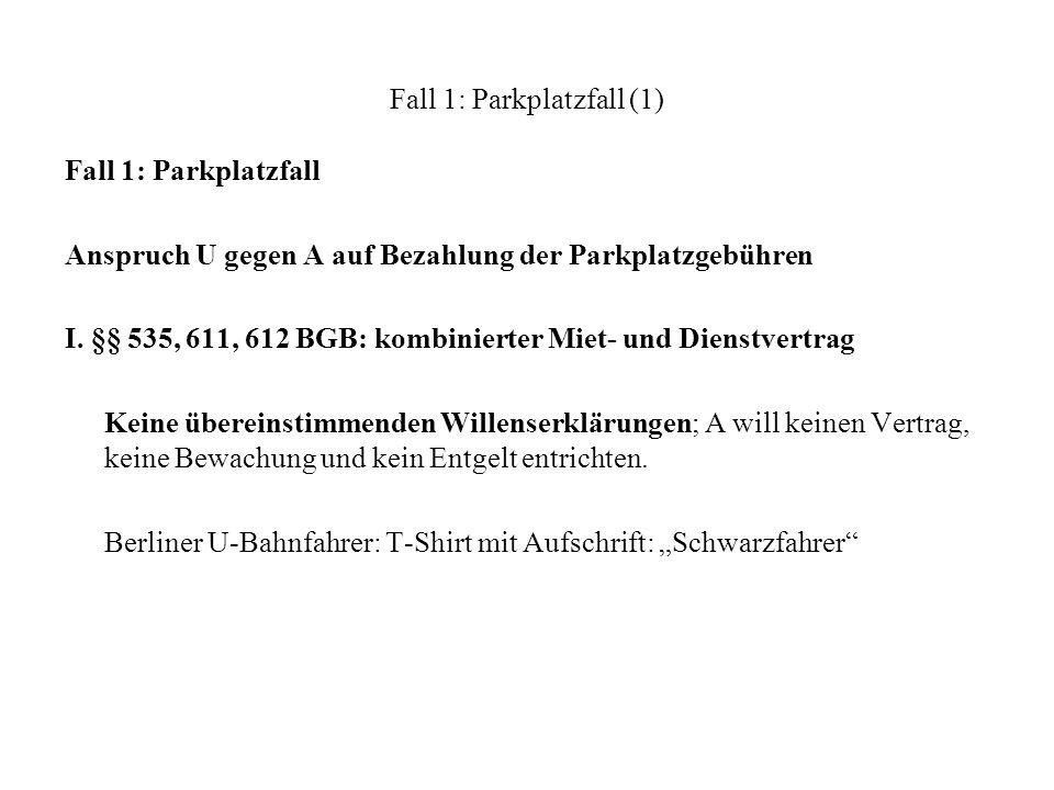 Fall 1: Parkplatzfall (1)