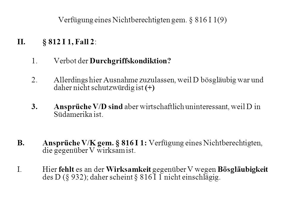Verfügung eines Nichtberechtigten gem. § 816 I 1(9)