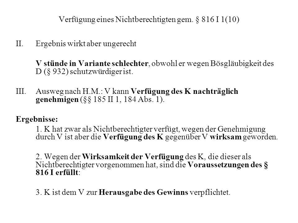 Verfügung eines Nichtberechtigten gem. § 816 I 1(10)