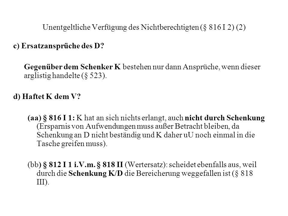 Unentgeltliche Verfügung des Nichtberechtigten (§ 816 I 2) (2)